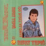 Rifat Tepic -Diskografija 13610788_Rifat_Tepic_-_1987_-_Samo_za_tvoje_oci