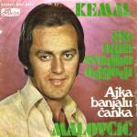 Kemal Malovcic - Diskografija 8920495_Kemal_Malovcic_1975_-_Singl_prednja_